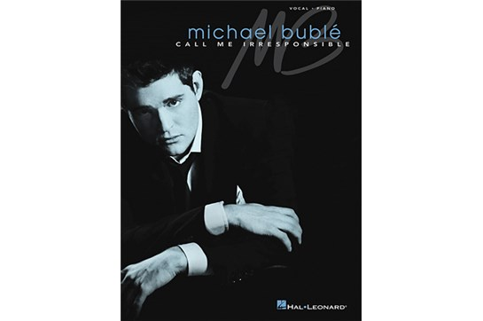 Michael Bublé: Call Me Irresponsible - Vocal/Piano