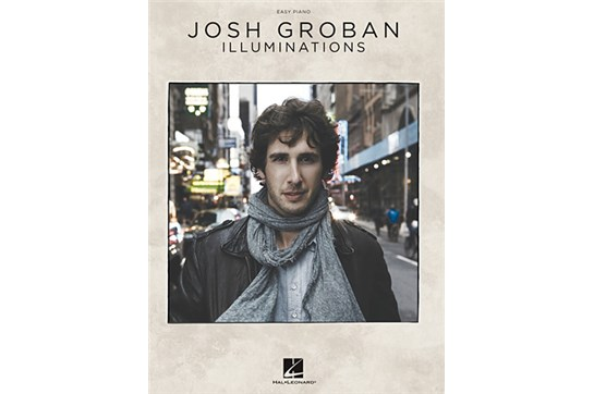 Josh Groban: Illuminations - Easy Piano
