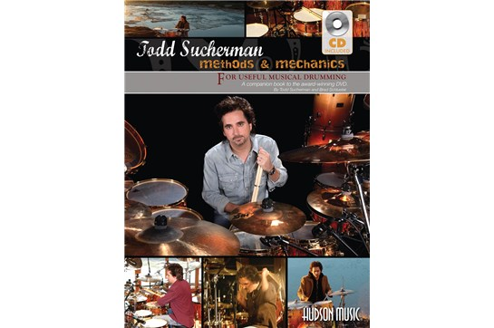 Todd Sucherman – Methods & Mechanics