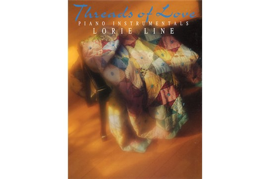 Lorie Line Threads of Love