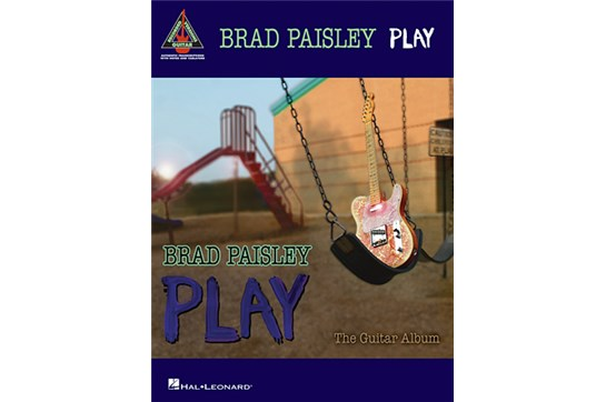 Brad Paisley Play: The Guitar Album TAB