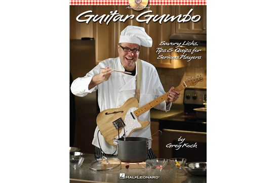Guitar Gumbo- Savory Licks, Tips and Quips (Bk/CD)