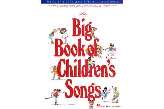 Big Book of Childrens Songs (Easy Guitar)