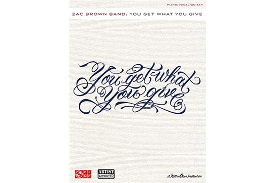 Zac Brown Band: You Get What You Give - PVG