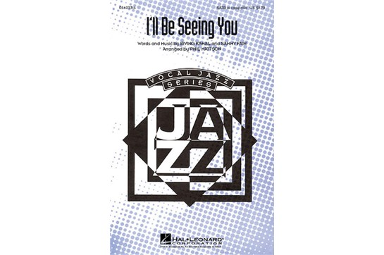 I'll Be Seeing You - SATB