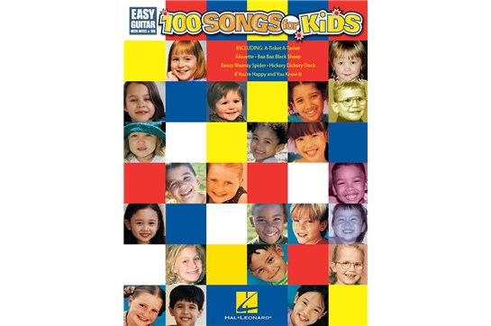 100 Songs for Kids - Easy Guitar