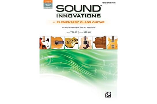Sound Innovations for Elementary Class Guitar (Teacher Edition)
