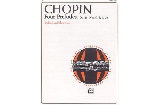 Chopin, Four Preludes, Op. 28, Nos. 4, 6, 7, 20