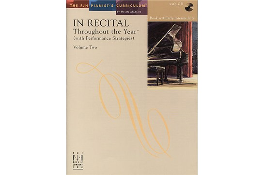 In Recital! Throughout the Year (with Performance Strategies) Volume Two, Book 4