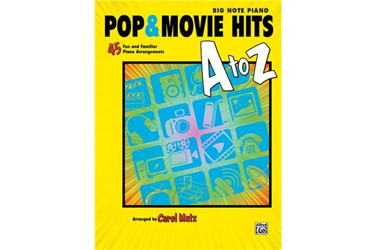 Pop & Movie Hits A to Z - Big Note Piano