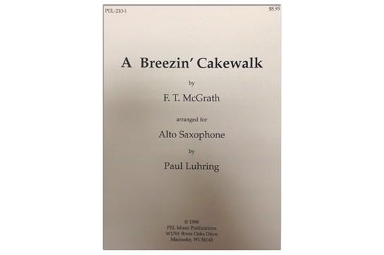 A Breezin' Cakewalk for Alto Saxophone