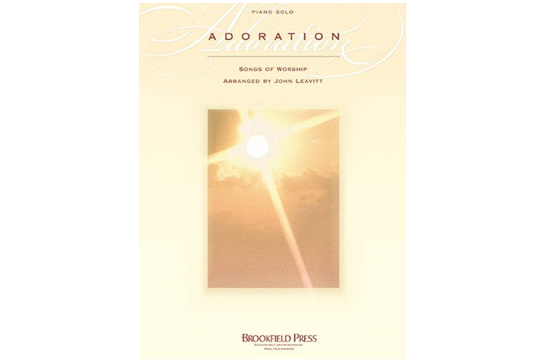 Adoration: Songs of Worship