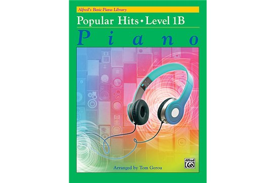 Alfred's Basic Piano Library: Popular Hits, Level 1B Piano Book