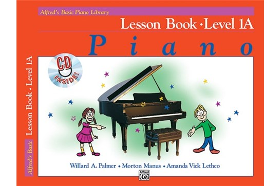 Alfred's Basic Piano Library: Lesson Book 1A with CD