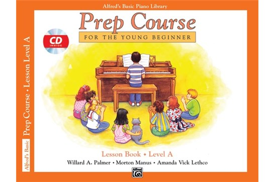 Alfred's Basic Piano Prep Course: Lesson Book A with CD