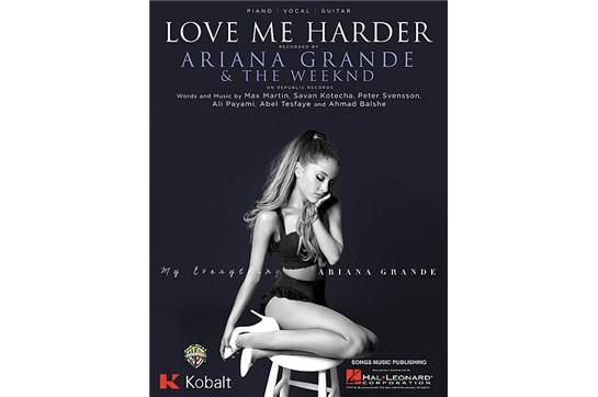 Love Me Harder - Ariana Grande Piano / Vocal / Guitar Sheet Music