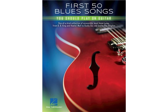 First 50 Blue Songs You Should Play on Guitar
