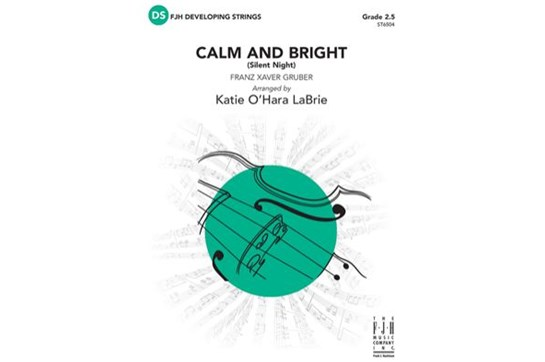 Calm and Bright (Silent Night) || Grade 2.5, SO