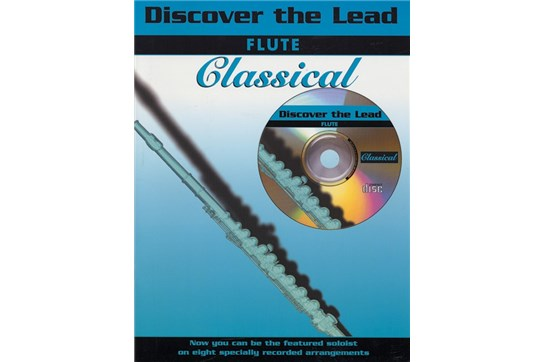 Discover the Lead: Classical Book and CD (Flute)