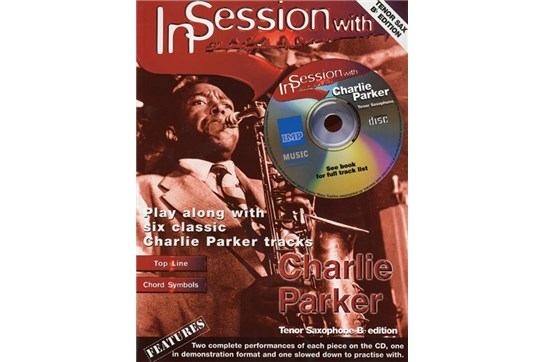 In Session with Charlie Parker - Tenor Saxophone