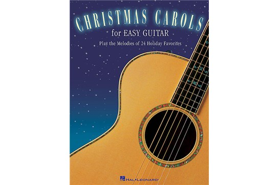 Christmas Carols for Easy Guitar