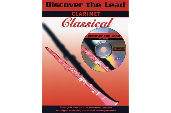 Discover the Lead: Classical Book and CD (Clarinet)