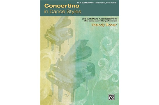 Concertino in Dance Styles, Piano Duo (2 Pianos, 4 Hands) Book (2 copies required)