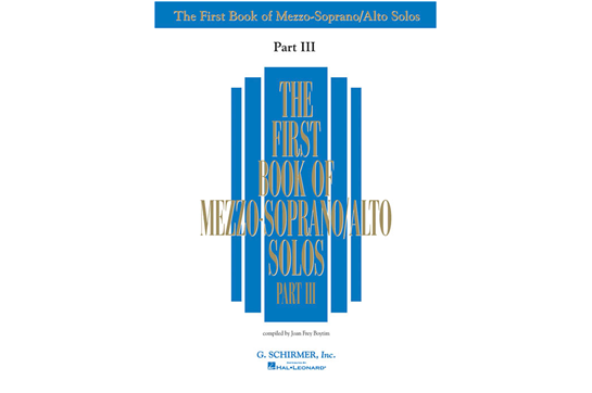 The First Book of Mezzo-Soprano Solos, Part III
