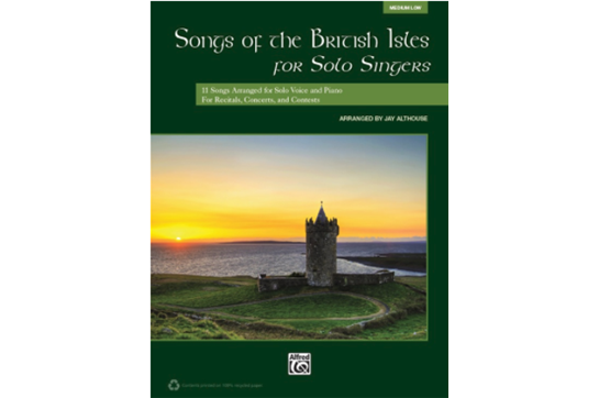 Songs of the British Isles for Solo Singers, Medium Low Voice