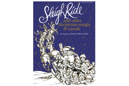 Sleigh Ride and Other Christmas Songs & Carols - Big Note
