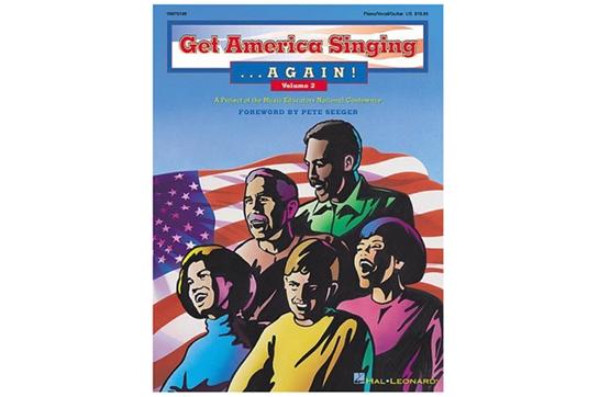 Get America Singing...Again! Vol. 2