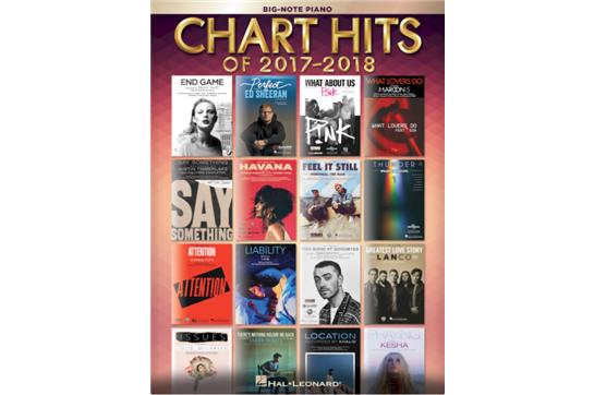 Chart Hits of 2017-2018 - Big Note Piano