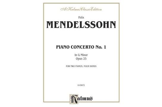 Mendelssohn: Piano Concerto No. 1 in G Minor, Opus 25