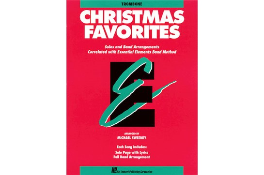 Essential Elements Christmas Favorites (Trombone)