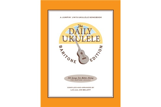 The Daily Ukulele- Baritone Edition