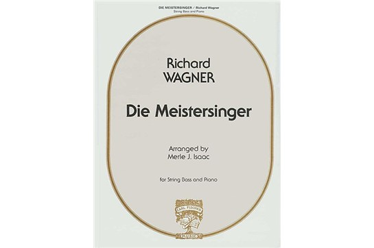 Die Meistersinger For String Bass