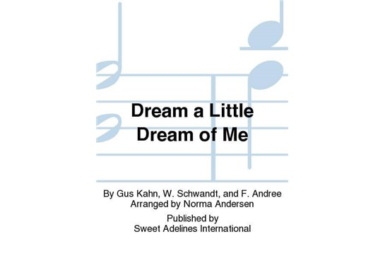 Dream a Little Dream of Me - SSAA