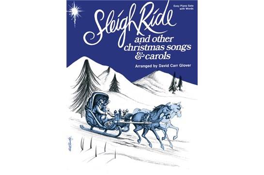 Sleigh Ride and Other Christmas Songs & Carols, Level 4