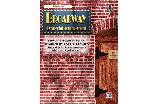 Broadway by Special Arrangement Book and CD (Flute/Oboe)