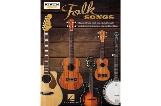 Folk Songs: Strum Together for Ukulele, Guitar, Mandolin, & Banjo