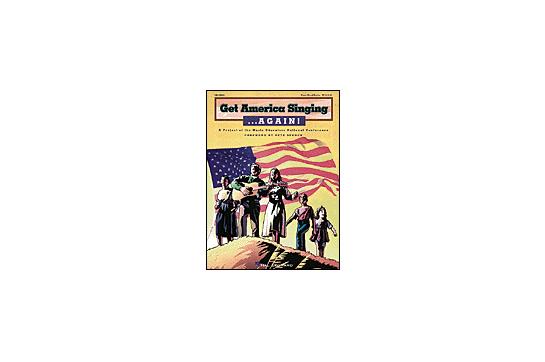 Get America Singing...Again! Volume 1