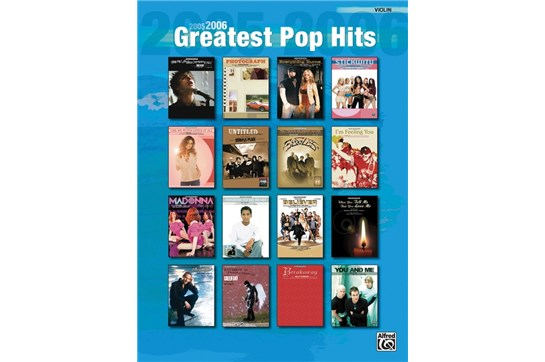 2005-2006 Greatest Pop Hits for Strings (Violin)