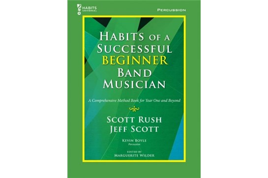 Habits of a Successful Beginner - Percussion