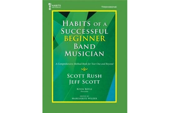 Habits of a Successful Beginner - Trombone