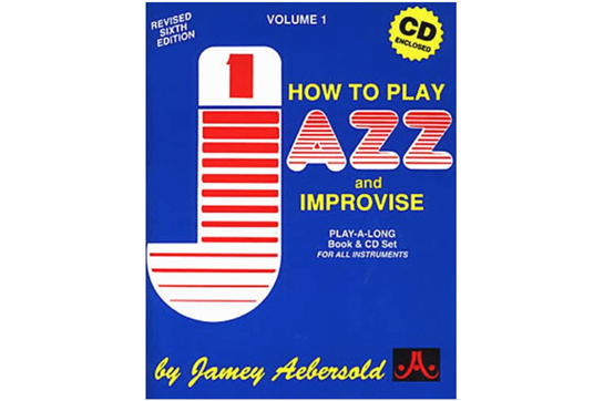 Jamey Aebersold How to Play Jazz and Improvise - Volume One
