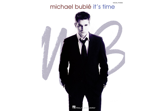 Michael Bublé: It's Time - Vocal/Piano