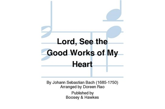 Lord, See The Good Works of My Heart - SS