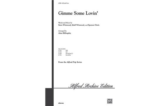 Gimme Some Lovin' - SATB