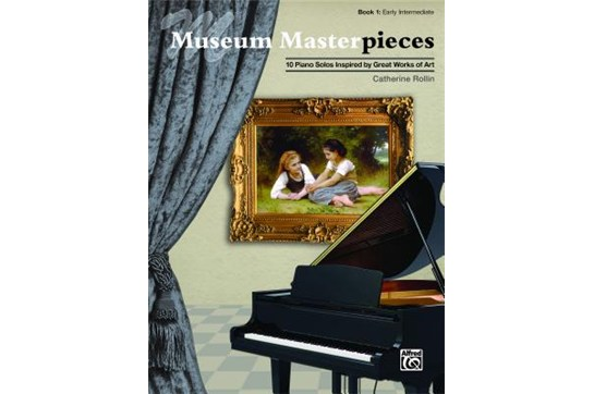 Museum Masterpieces, Book 1 - Early Intermediate Piano Book (Rollin)