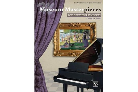 Museum Masterpieces, Book 3 - Intermediate / Late Intermediate Piano Book (Rollin)